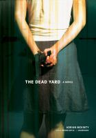 The dead yard a novel  Cover Image