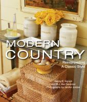 Modern country : reinterpreting a classic style Book cover
