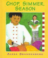 Chop, simmer, season  Cover Image