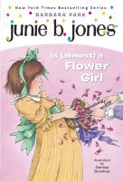 Junie B. Jones is (almost) a flower girl Book cover