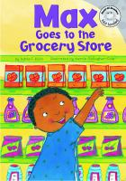 Max goes to the grocery store  Cover Image
