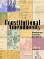 Constitutional amendments : from freedom of speech to flag burning  Cover Image