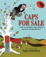 Caps for sale : a tale of a peddler, some monkeys and their monkey business Book cover