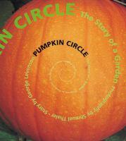 Pumpkin circle : the story of a garden Book cover