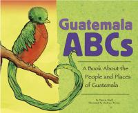 Guatemala ABCs : a book about the people and places of Guatemala  Cover Image
