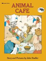 Animal cafe : story and pictures  Cover Image