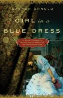 Girl in a blue dress : a novel inspired by the life and marriage of Charles Dickens  Cover Image