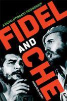 Go to record Fidel and Che : a revolutionary friendship