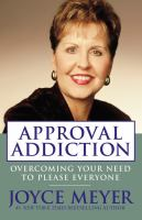 Approval addiction : overcoming your need to please everyone Book cover