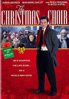 The Christmas choir : inspired by a true story  Cover Image