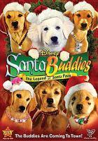 Santa buddies : the legend of Santa Paws  Cover Image