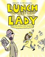 Lunch Lady and the author visit vendetta Book cover
