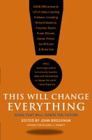 This will change everything : ideas that will shape the future  Cover Image