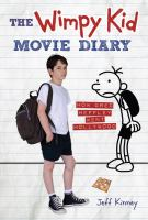 The wimpy kid movie diary : how Greg Heffley went Hollywood Book cover
