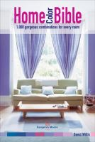 Home color bible : 1,000 gorgeous combinations for every room Book cover