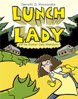 Lunch Lady and the summer camp shakedown Book cover