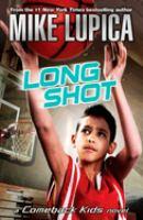 Long shot : a comeback kids novel Book cover