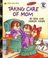 Taking care of mom Book cover