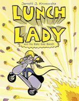 Lunch Lady and the bake sale bandit Book cover