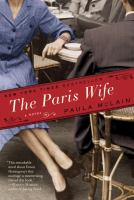 The Paris wife : a novel  Cover Image