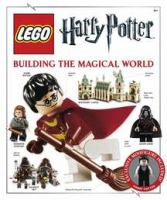 Lego Harry Potter : building the magical world  Cover Image