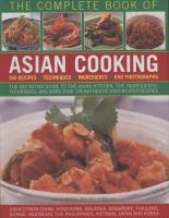 The complete book of Asian cooking : 100 recipes, techniques, ingredients, 650 photographs  Cover Image