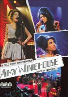 Amy Winehouse I told you I was trouble : live in London  Cover Image