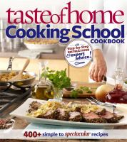Taste of home : cooking school cookbook  Cover Image