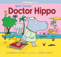 Here comes Doctor Hippo Book cover