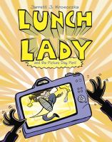 Lunch lady and the picture day peril Book cover
