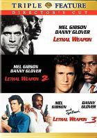 Lethal weapon : Lethal weapon 2 ; Lethal weapon 3 Book cover