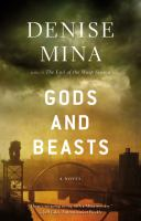 Gods and beasts : a novel  Cover Image