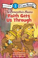 Berenstain Bears, faith gets us through  Cover Image