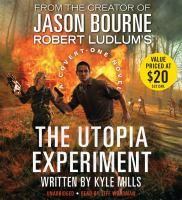 Robert Ludlum's The utopia experiment : [a Covert-One novel]  Cover Image