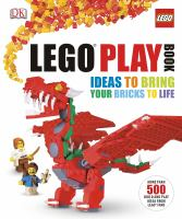 LEGO play book : ideas to bring your bricks to life  Cover Image