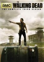 The walking dead. The complete third season  Cover Image