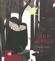 Wild berries = Pikaci-Minisa Book cover