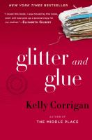 Glitter and glue : a memoir  Cover Image