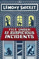 File under: 13 suspicious incidents  Cover Image