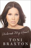 Unbreak my heart : a memoir  Cover Image