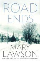 Road ends : a novel  Cover Image