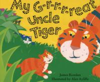 My g-r-r-r-reat uncle tiger Book cover