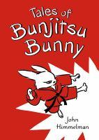 Tales of Bunjitsu Bunny Book cover