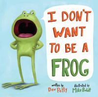 I don't want to be a frog  Cover Image