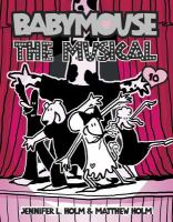 Babymouse : the musical  Cover Image