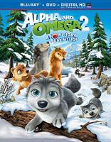 Alpha and omega 2 : a howl-iday adventure  Cover Image