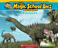 The Magic School Bus presents dinosaurs Book cover