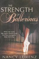 The strength of ballerinas  Cover Image