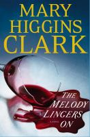 The melody lingers on : a novel  Cover Image