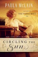 Circling the sun : a novel  Cover Image